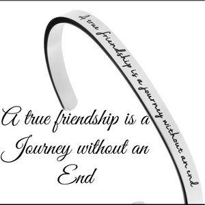 Jewelry - A true friendship is a journey bracelet cuff NEW
